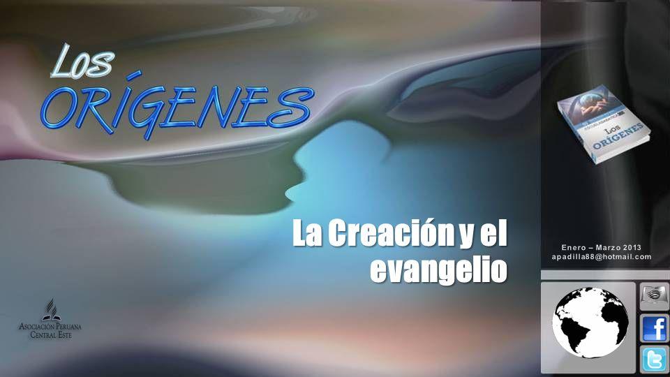 La Creación y el evangelio
