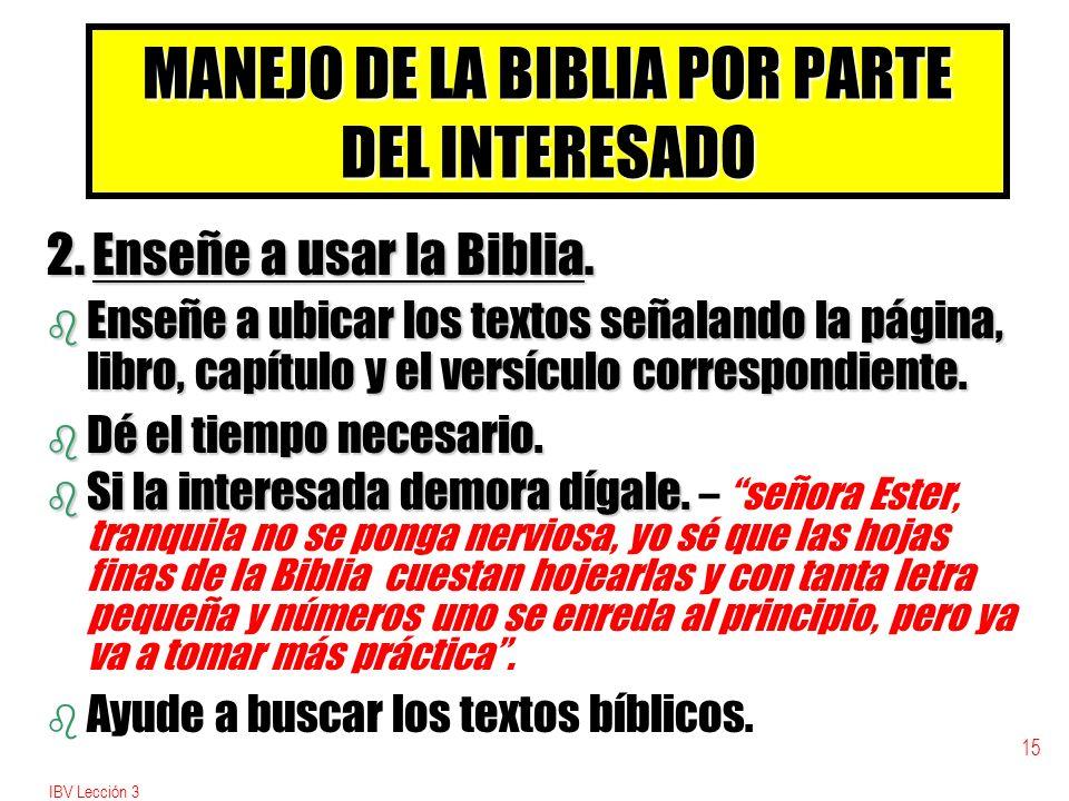 IBV Lección 3 15 MANEJO DE LA BIBLIA POR PARTE DEL INTERESADO 2.