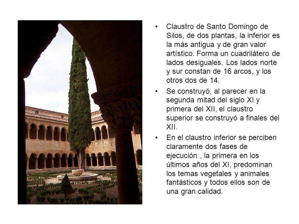 Claustro de Santo Domingo de Silos, de dos plantas, la inferior es la más antigua y de gran valor artístico. Forma un cuadrilátero de lados desiguales