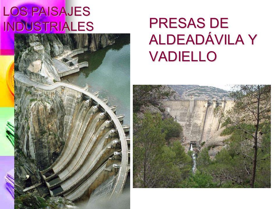 PRESAS DE ALDEADÁVILA Y VADIELLO LOS PAISAJES INDUSTRIALES