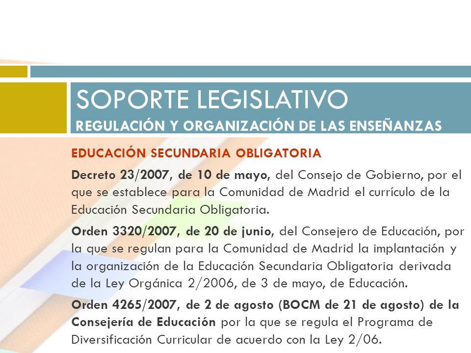EDUCACIÓN SECUNDARIA OBLIGATORIA Decreto 23/2007, de 10 de mayo, del Consejo de Gobierno, por el que se establece para la Comunidad de Madrid el currí
