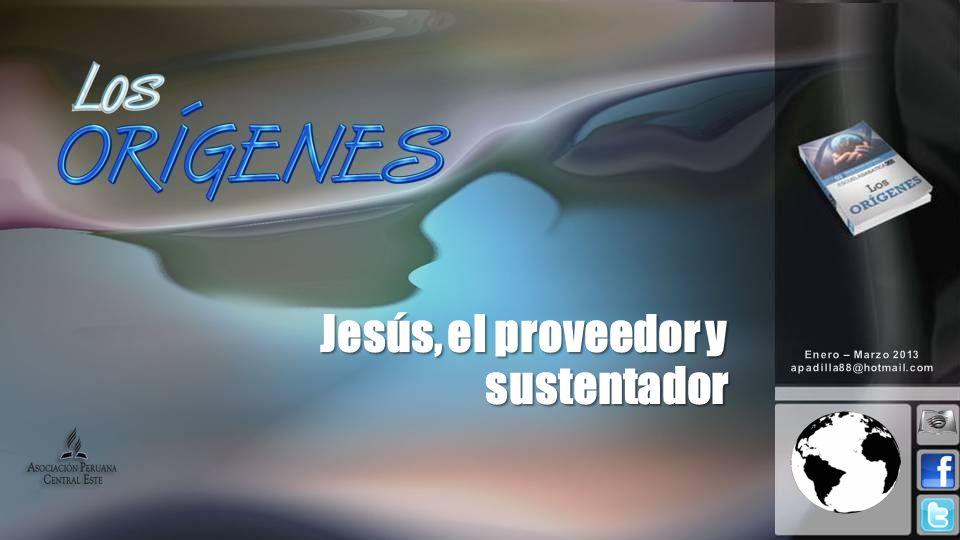 Jesús, el proveedor y sustentador