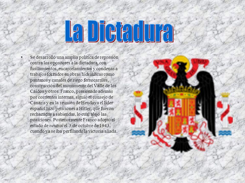 Se desarrolló una amplia política de represión contra los opositores a la dictadura, con fusilamientos, encarcelamientos y condenas a trabajos forzado