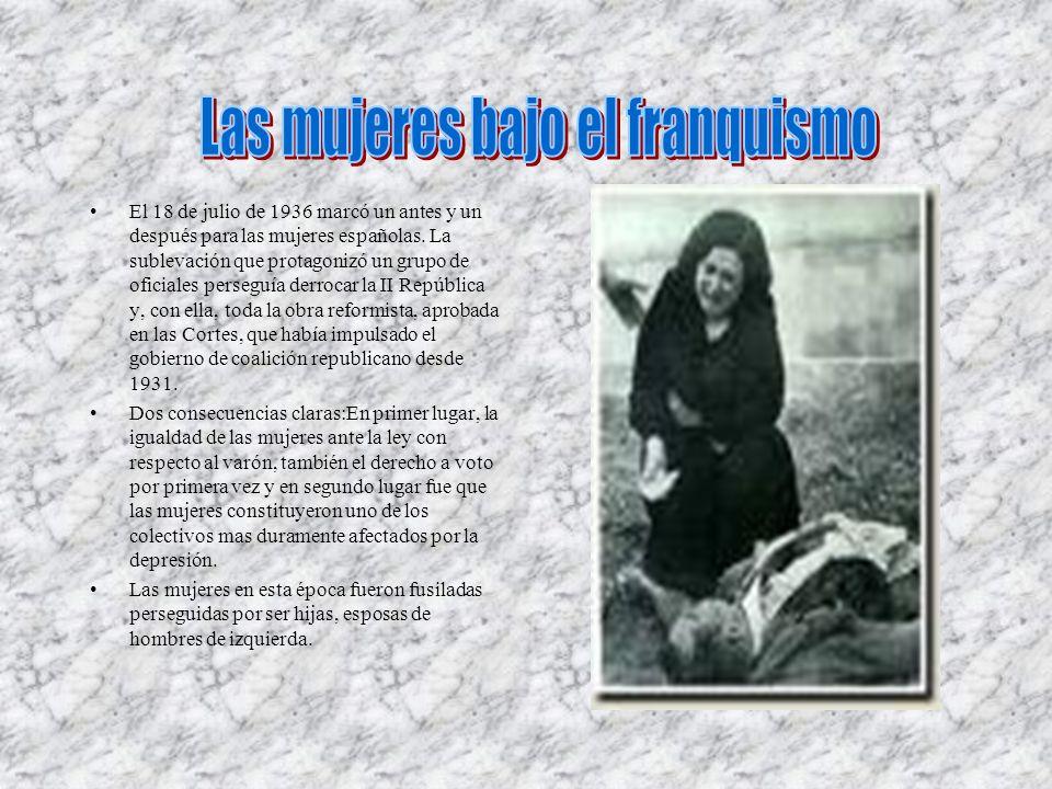El 18 de julio de 1936 marcó un antes y un después para las mujeres españolas. La sublevación que protagonizó un grupo de oficiales perseguía derrocar