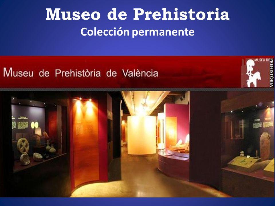 Museo de Prehistoria Colección permanente
