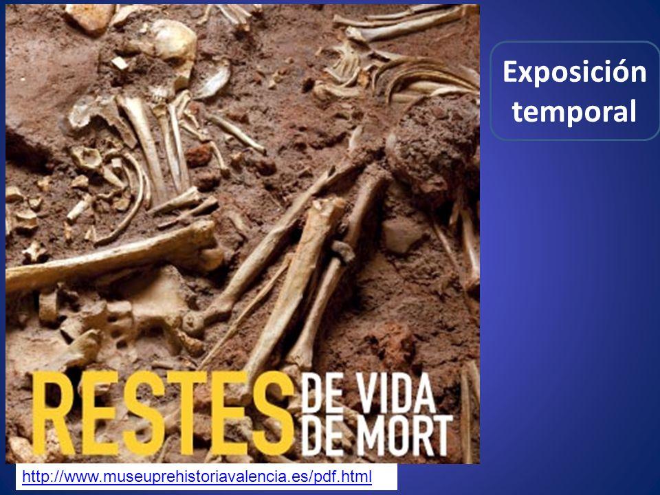 http://www.museuprehistoriavalencia.es/pdf.html Exposición temporal