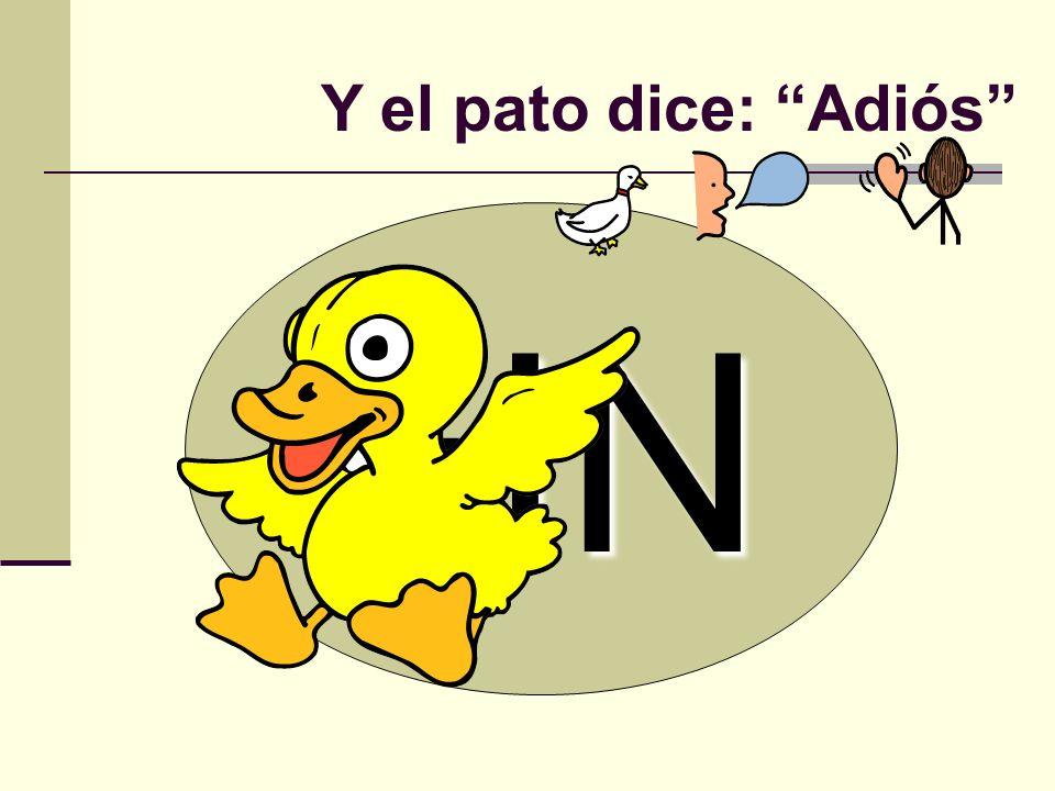 FIN Y el pato dice: Adiós