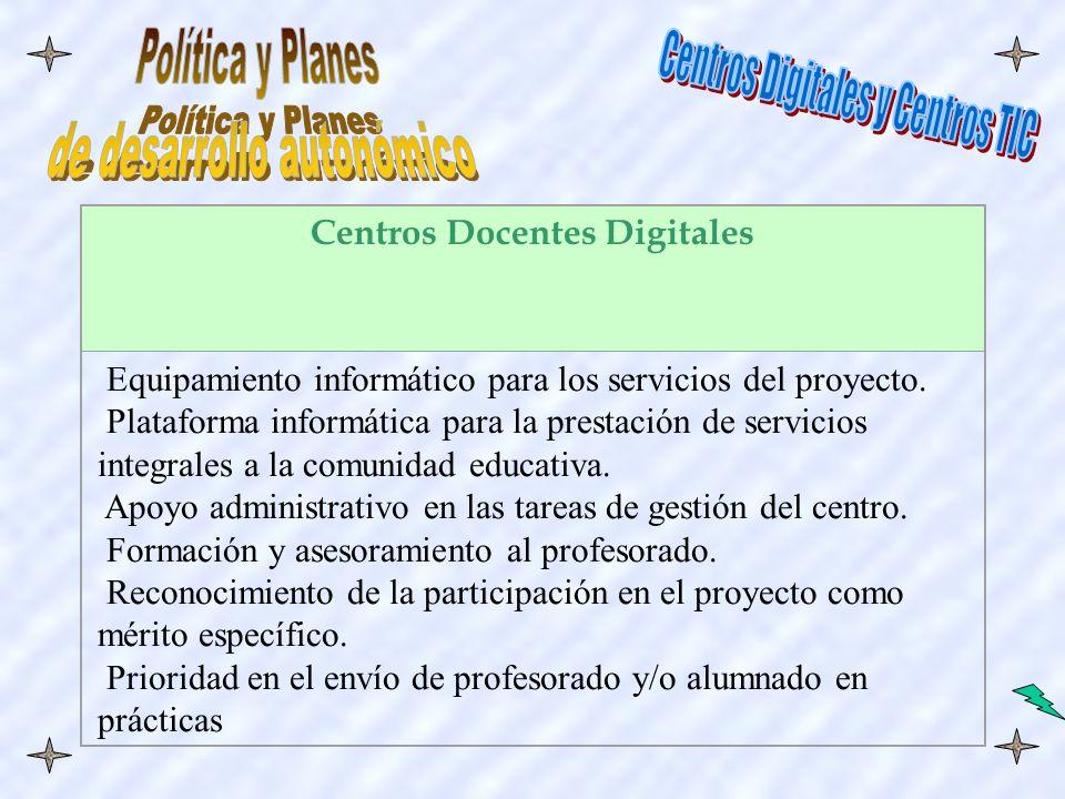 Centros Docentes Digitales Equipamiento informático para los servicios del proyecto.