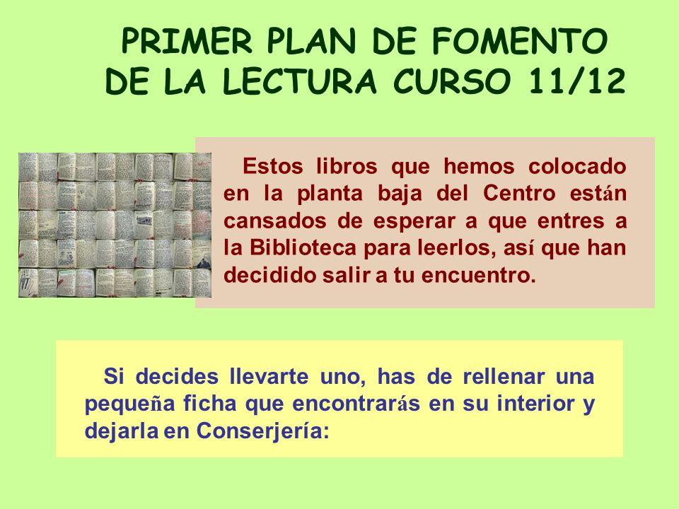 Plan de fomento de la lectura - 10/11 I.E.S.Fco.