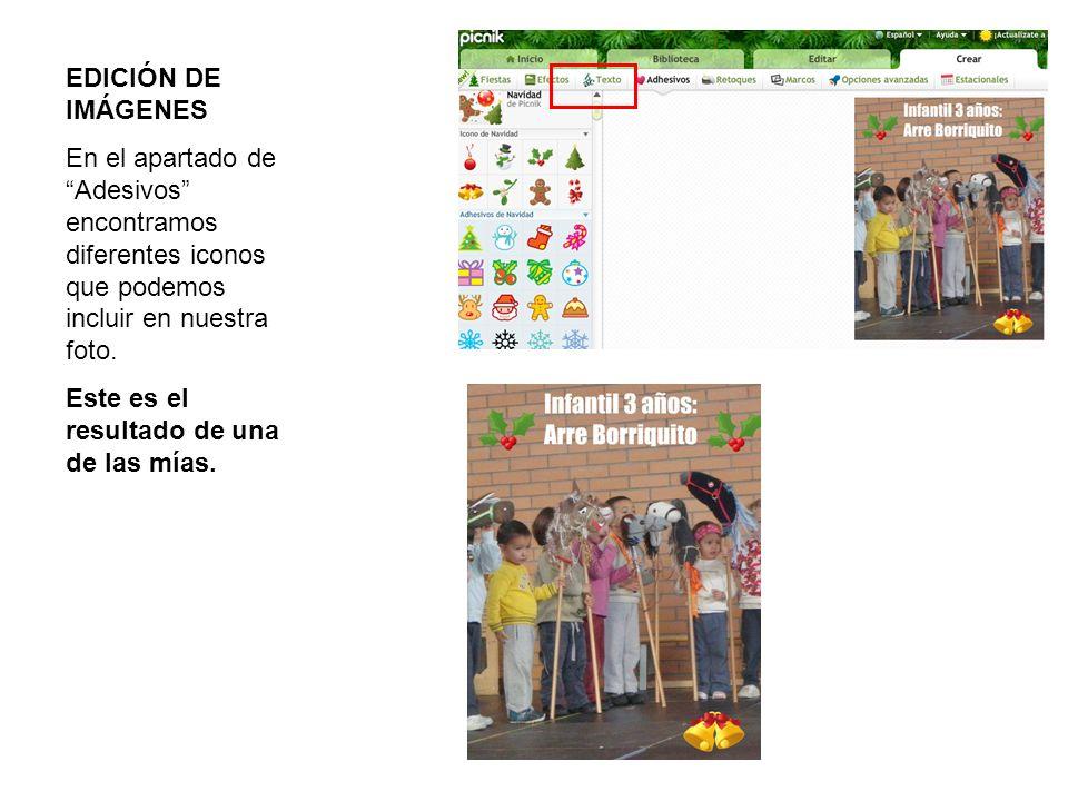 EDICIÓN DE IMÁGENES En el apartado de Adesivos encontramos diferentes iconos que podemos incluir en nuestra foto.