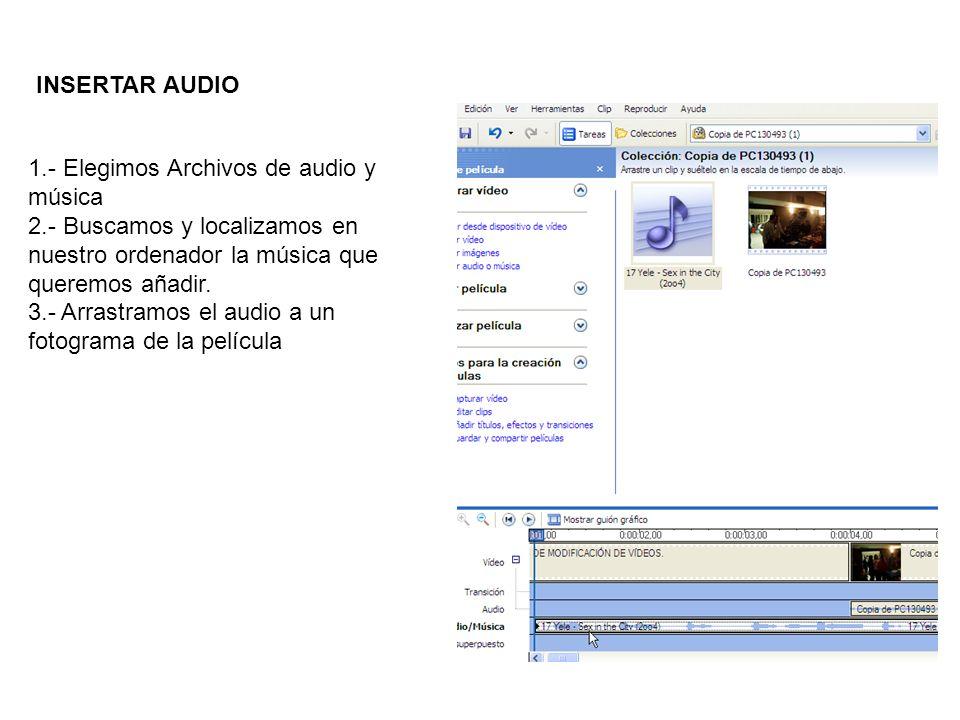1.- Elegimos Archivos de audio y música 2.- Buscamos y localizamos en nuestro ordenador la música que queremos añadir. 3.- Arrastramos el audio a un f
