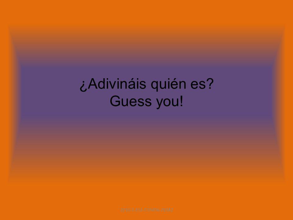 ¿Adivináis quién es? Guess you! 2010-1-ES1-COM06-20382