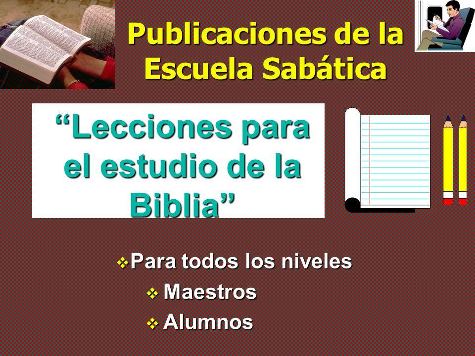 Escuela Sabática El proceso de desarrollo de las publicaciones