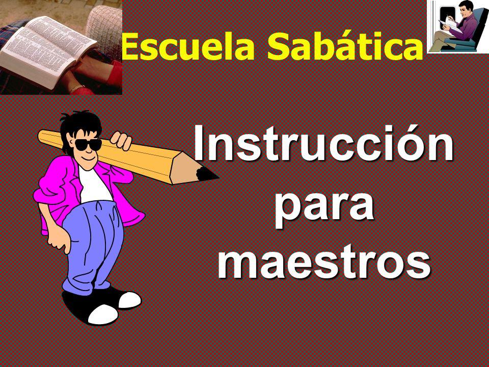 Escuela Sabática Instrucción para maestros