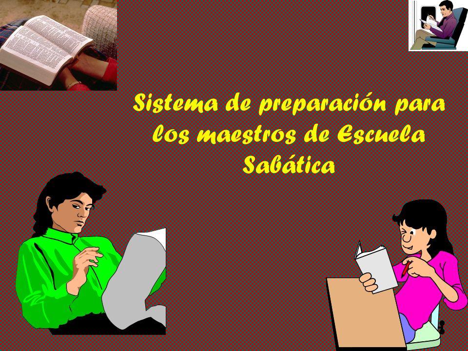 Sistema de preparación para los maestros de Escuela Sabática