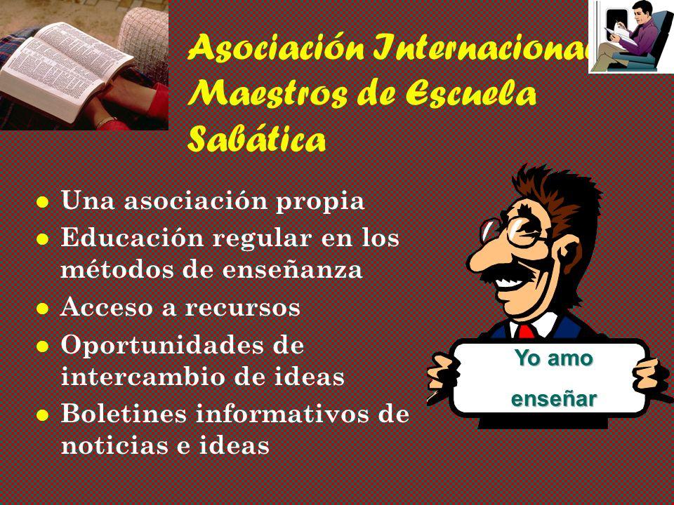 Asociación Internacional de Maestros de Escuela Sabática Una asociación propia Educación regular en los métodos de enseñanza Acceso a recursos Oportunidades de intercambio de ideas Boletines informativos de noticias e ideas