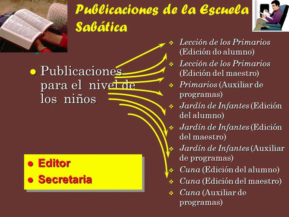 Publicaciones de la Escuela Sabática Publicaciones para Intermediarios Publicaciones para Intermediarios v Lección de los Intermediaros (Edición del a