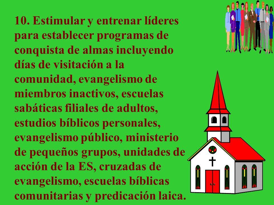 9. Arreglar con los maestros de Escuela Sabática quién conducirá las reuniones de cuna, jardín de infantes, primarios, intermediarios, juveniles y jóv