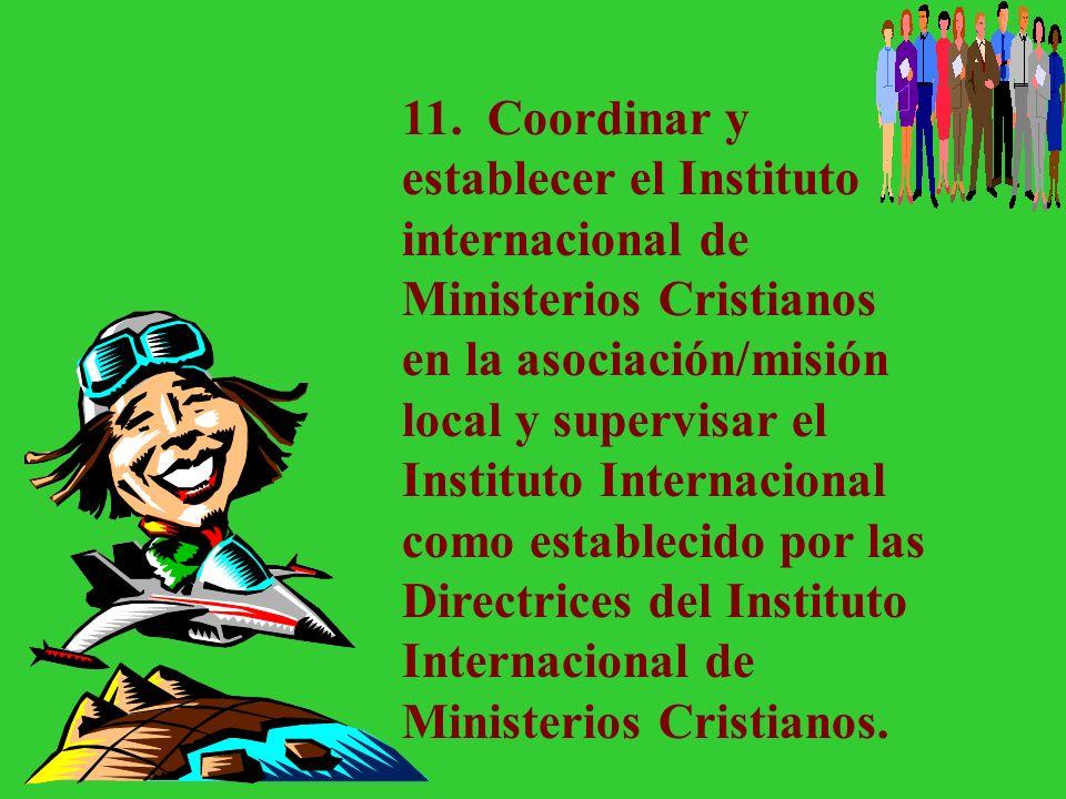 10. Estimular y entrenar líderes para establecer programas de conquista de almas incluyendo días de visitación a la comunidad, evangelismo de miembros