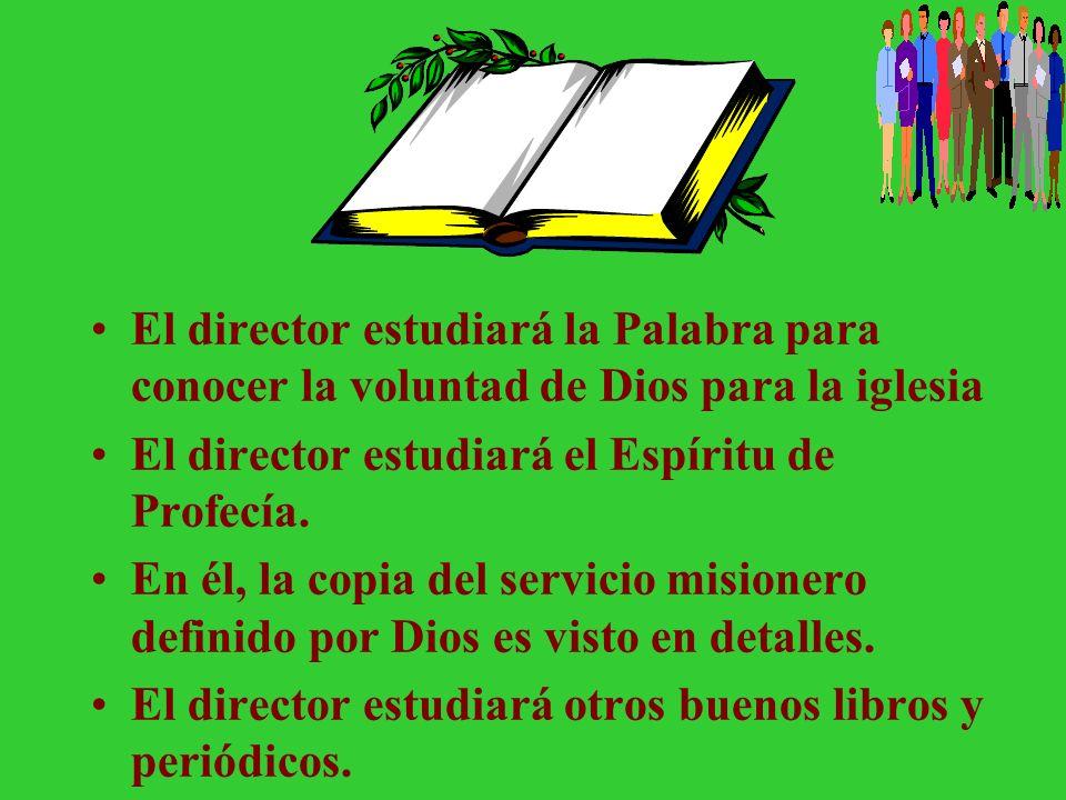 El Director como un estudiante y predicador Procura con diligencia presentarte a Dios aprobado, como obrero que no tiene de qué avergonzarse, que usa