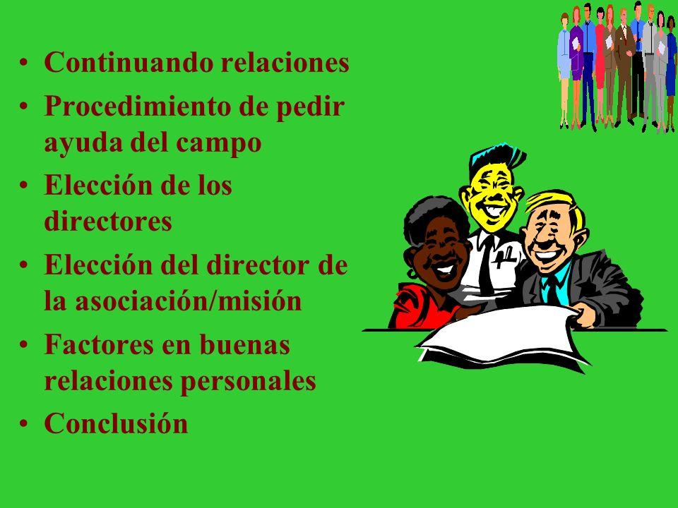Orientación Cuando el director de la asociación local es nuevo en el departamento. Cuando el director local es nuevo en el campo, pero no el departame