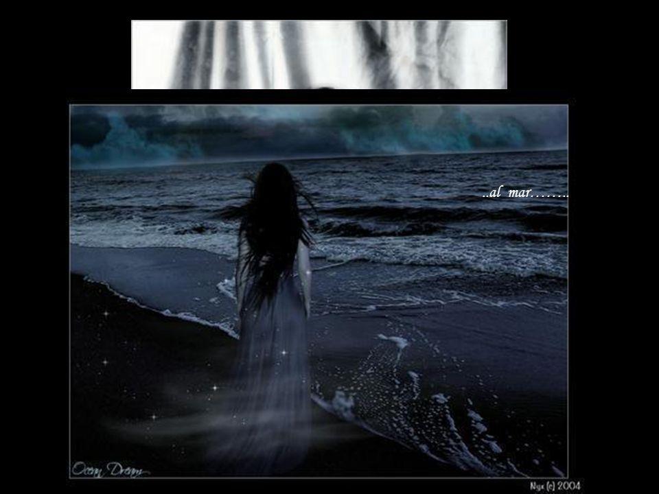 oye…...al mar……..