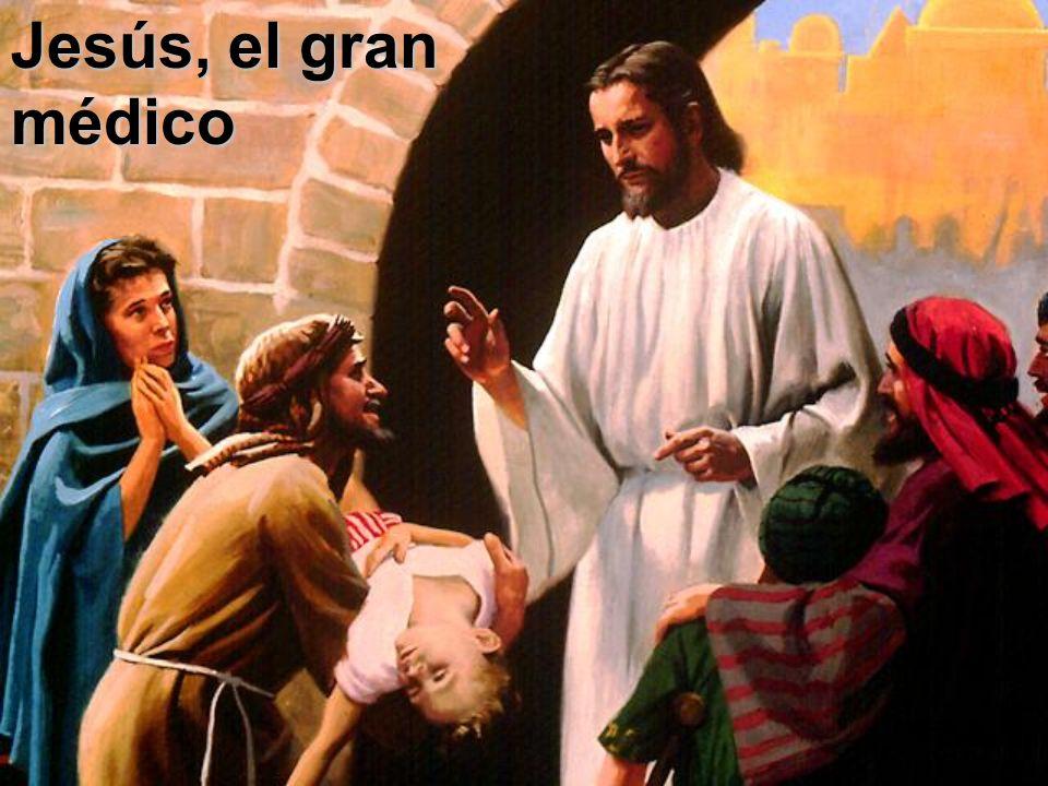 Jesús, el gran médico