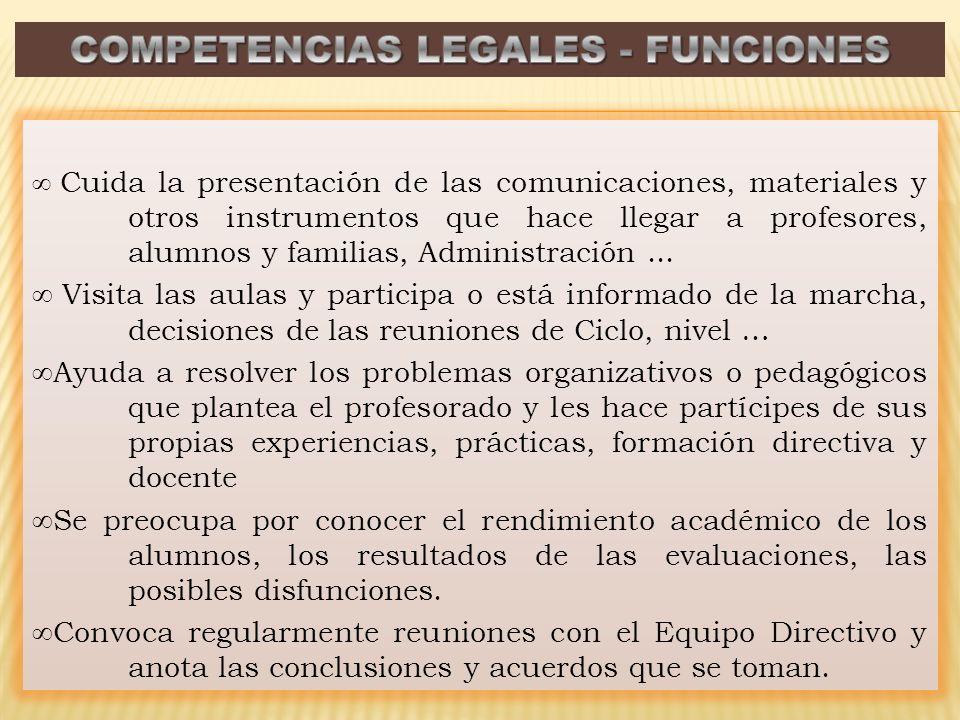 Cuida la presentación de las comunicaciones, materiales y otros instrumentos que hace llegar a profesores, alumnos y familias, Administración...