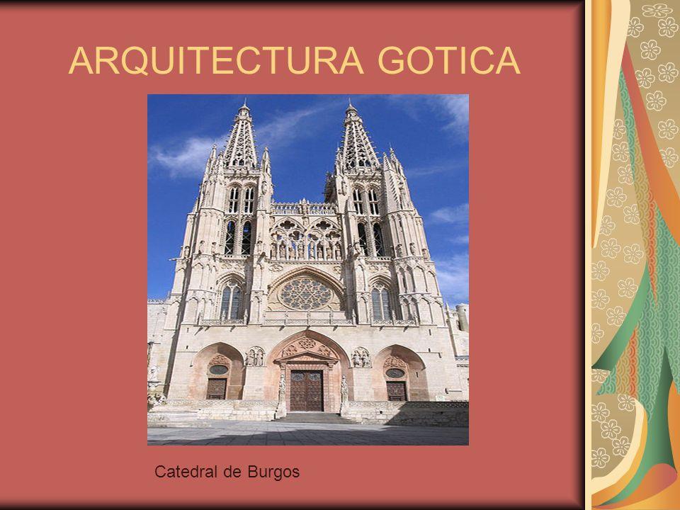 ARQUITECTURA GOTICA Catedral de Burgos