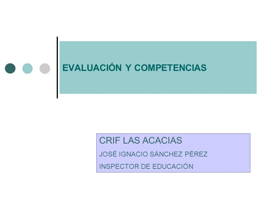 LEY ORGÁNICA DE 2/2006, DE 3 MAYO, DE EDUCACIÓN LAS COMPETENCIAS BÁSICAS EN LA NUEVA ORDENACIÓN DEL SISTEMA EDUCATIVO
