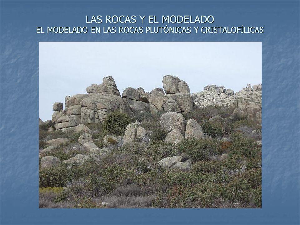 El modelado en las restantes rocas plutónicas y metamórficas El modelado en las restantes rocas plutónicas y metamórficas la diorita.