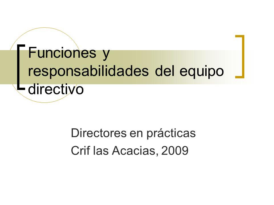 FUNCIONES DE REPRESENTACIÓN.Representar adecuadamente al centro.