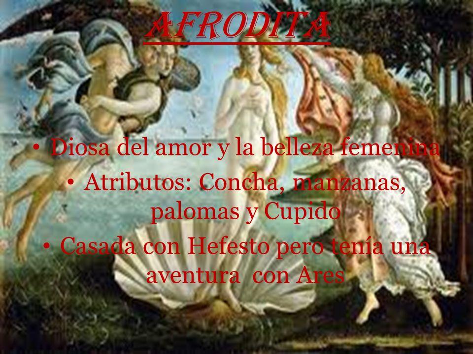 HEFESTO Dios del fuego y los metales Atributos: Fragua, martillo y yunque Casado con Afrodita Era muy feo