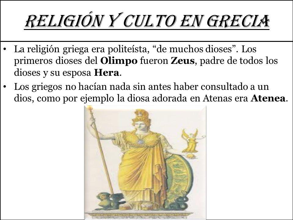 RELIGIÓN Y CULTO EN GRECIA Los griegos, en un principio, adoraban a las piedras. Más adelante adoraron a los animales y finalmente a los dioses con fo