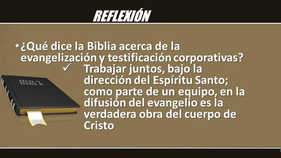 ¿Qué dice la Biblia acerca de la evangelización y testificación corporativas? ¿Qué dice la Biblia acerca de la evangelización y testificación corporat