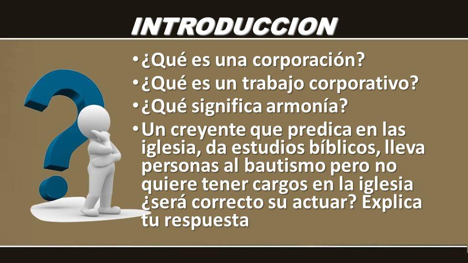 ¿Qué es una corporación? ¿Qué es una corporación? ¿Qué es un trabajo corporativo? ¿Qué es un trabajo corporativo? ¿Qué significa armonía? ¿Qué signifi