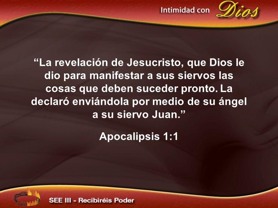 La revelación de Jesucristo, que Dios le dio para manifestar a sus siervos las cosas que deben suceder pronto. La declaró enviándola por medio de su á