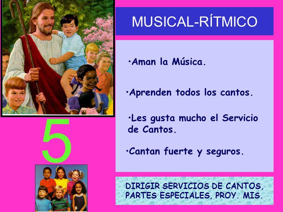 MUSICAL-RÍTMICO Aman la Música.Aprenden todos los cantos.