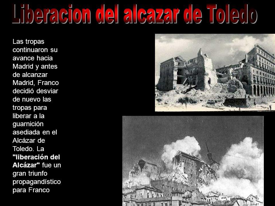 Las tropas continuaron su avance hacia Madrid y antes de alcanzar Madrid, Franco decidió desviar de nuevo las tropas para liberar a la guarnición ased