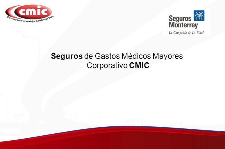 Seguros de Gastos Médicos Mayores Corporativo CMIC