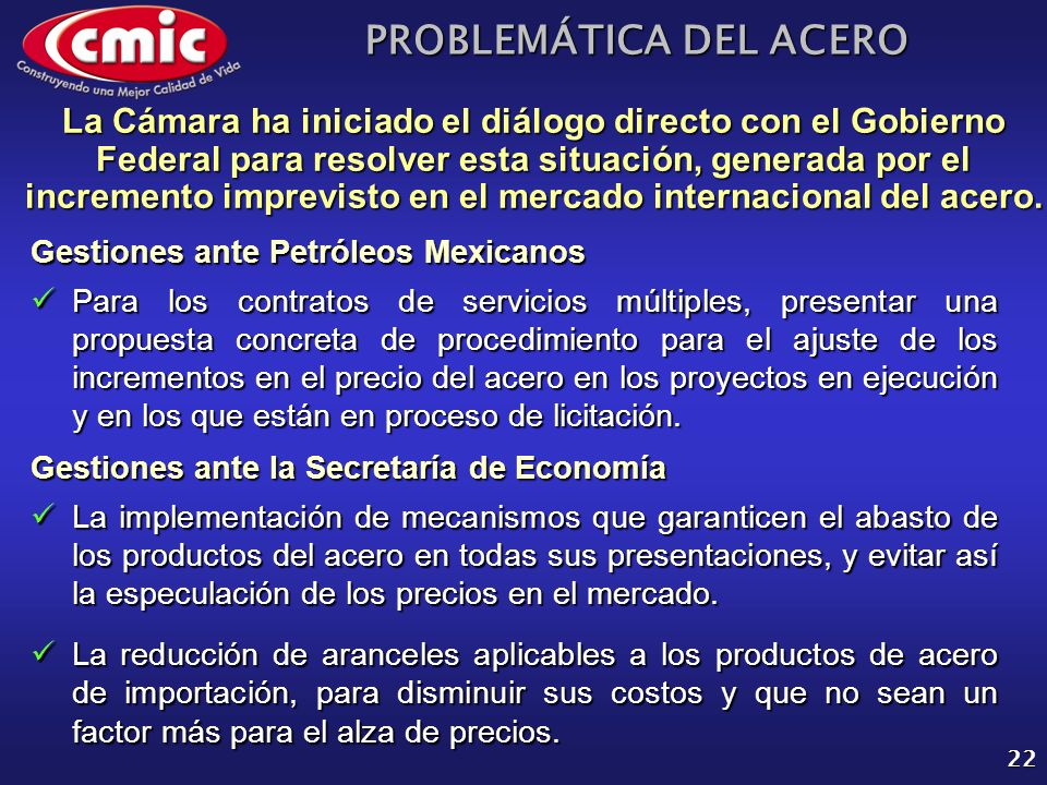 PROBLEMÁTICA DEL ACERO 22 Para los contratos de servicios múltiples, presentar una propuesta concreta de procedimiento para el ajuste de los increment