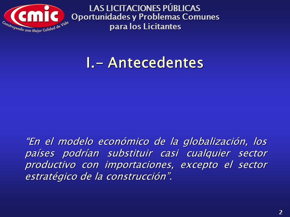 LAS LICITACIONES PÚBLICAS Oportunidades y Problemas Comunes para los Licitantes 23 Problemas Represora de la inversión.Represora de la inversión.