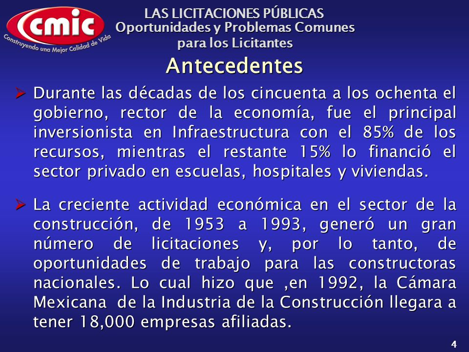 Manzanillo, Colima a 6 de noviembre de 2003 Cámara Mexicana de la Industria de la Construcción LAS LICITACIONES PÚBLICAS Oportunidades y Problemas Comunes para los Licitantes