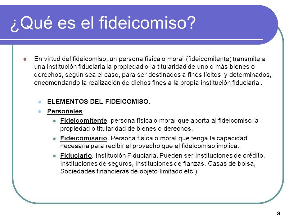 4 Elementos del Fideicomiso Materiales Bienes o Derechos.
