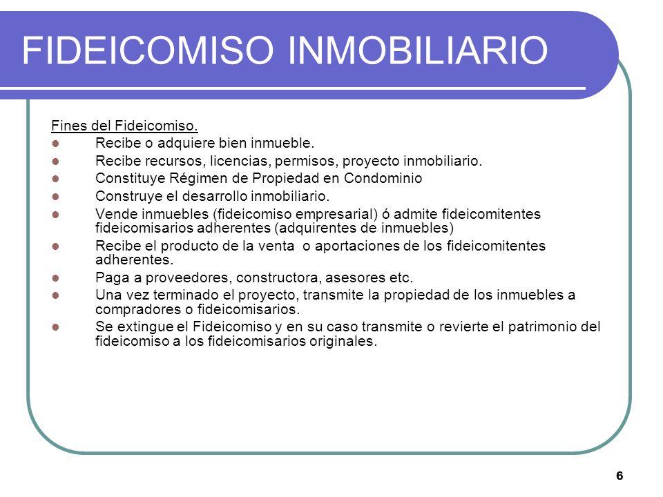 7 FIDEICOMISO INMOBILIARIO Fideicomitentes Fideicomisarios Aporta bienes: Terreno, Diseño del Proyecto, Efectivo, Licencias, Permisos.