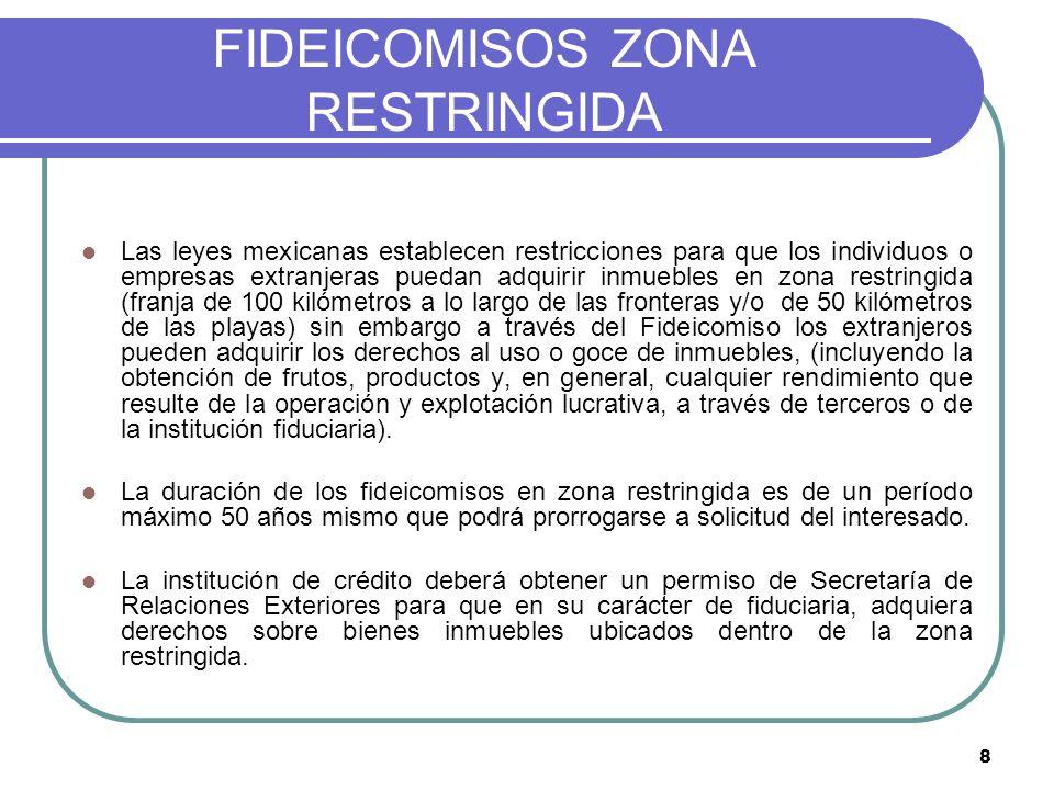 9 FIDEICOMISO ZONA RESTRINGIDA Fideicomitentes (Vendedor) Fideicomisarios (Comprador Persona extranjera) Aporta irrevocablemente uno o varios bienes inmuebles sin derecho de reversión.
