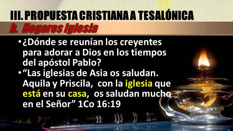 ¿Dónde se reunían los creyentes para adorar a Dios en los tiempos del apóstol Pablo? ¿Dónde se reunían los creyentes para adorar a Dios en los tiempos