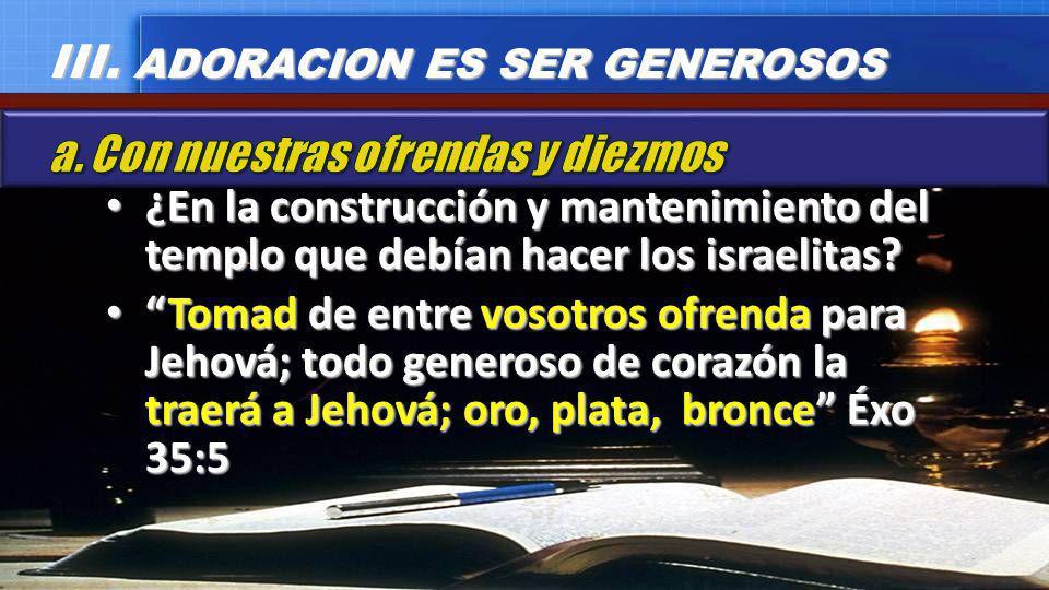 ¿En la construcción y mantenimiento del templo que debían hacer los israelitas? ¿En la construcción y mantenimiento del templo que debían hacer los is