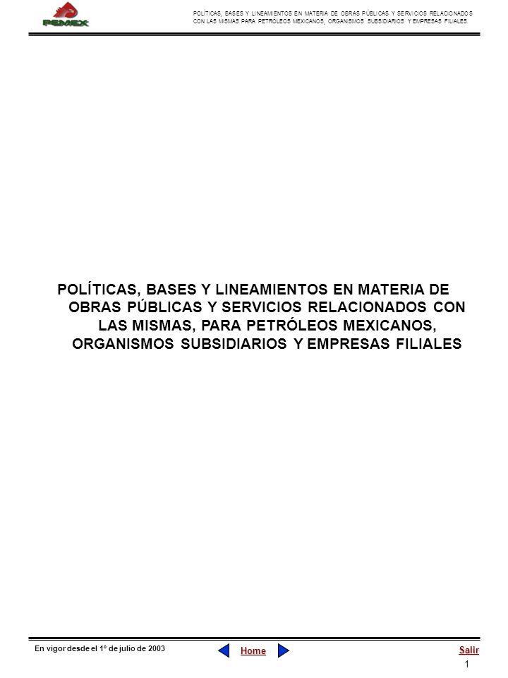 1 POLÍTICAS, BASES Y LINEAMIENTOS EN MATERIA DE OBRAS PÚBLICAS Y SERVICIOS RELACIONADOS CON LAS MISMAS PARA PETRÓLEOS MEXICANOS, ORGANISMOS SUBSIDIARI