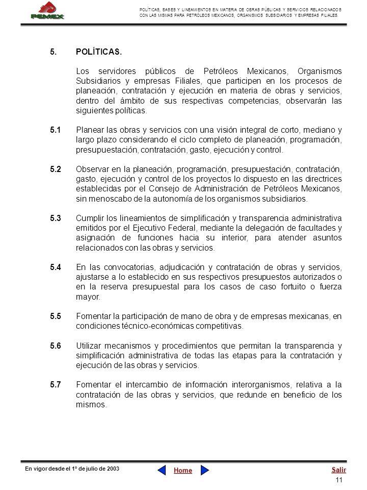 11 POLÍTICAS, BASES Y LINEAMIENTOS EN MATERIA DE OBRAS PÚBLICAS Y SERVICIOS RELACIONADOS CON LAS MISMAS PARA PETRÓLEOS MEXICANOS, ORGANISMOS SUBSIDIAR
